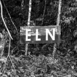 An ELN banner in Colombia. Americas Quarterly / Flickr