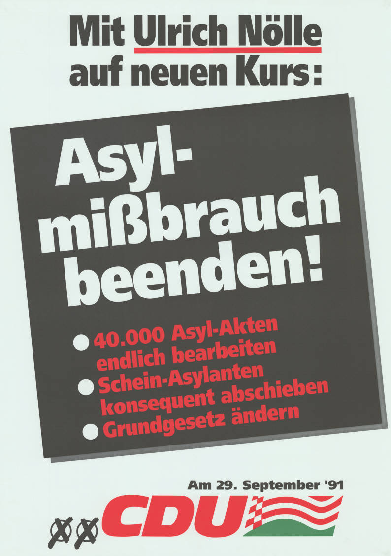 CDU anti-refugee poster from 1991 about deporting 'fake' asylum applicants. Konrad Adenauer Foundation.