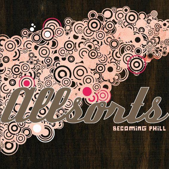 Becomingphill - All sorts vol. 1